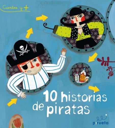 10 historias de piratas (Spanish Edition): Various authors