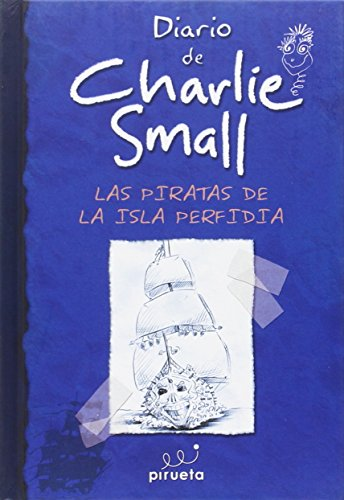 9788415235309: Charlie Small. Piratas de la Isla Perfidia (Spanish Edition)