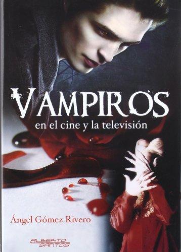 9788415238119: Vampiros en el cine y la televisión