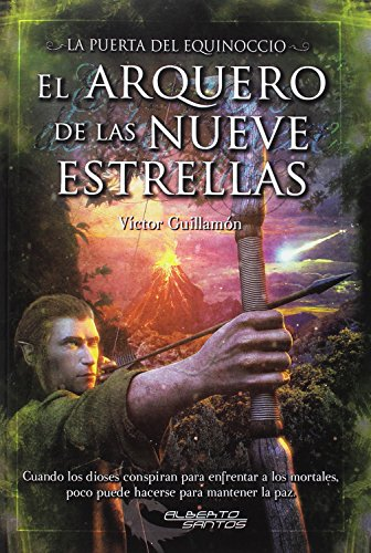 9788415238744: La Puerta del Equinoccio: El arquero de las nueve estrellas
