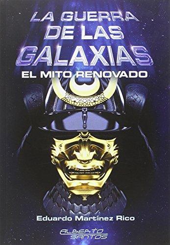 9788415238911: La Guerra de las Galaxias : el mito renovado