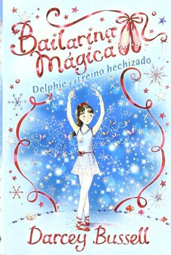 9788415239116: Bailarina magica - el reino hechizado