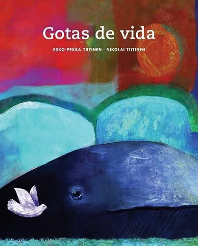 9788415241300: Gotas de vida (Spanish Edition)