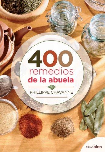 9788415242079: 400 REMEDIOS DE LA ABUELA