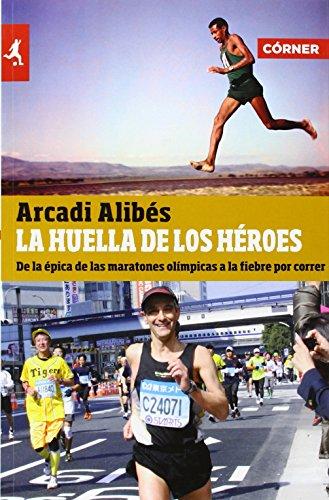 9788415242314: La huella de los heroes (Spanish Edition)