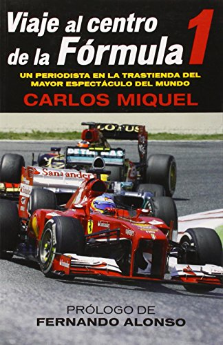 9788415242529: Viaje al centro de la Formula 1 / Journey to the Center of Formula 1