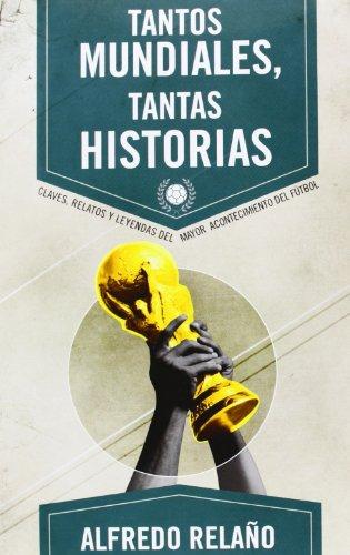 9788415242666: Tantos Mundiales. Tantas Historias (Deportes (corner))