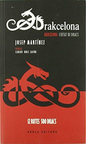 9788415248200: Drakcelona. Ciutat de dracs (Fora de col·lecció)