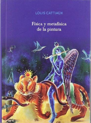 9788415248712: FISICA Y METAFISICA DE LA PINTURA