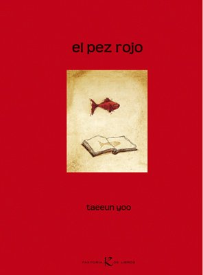 El pez rojo / The Little Red: Yoo, Taeun