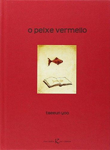 9788415250050: O peixe vermello (Álbum Infantil)