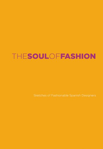 9788415253808: The Soul of Fashion: Sketches of Fashionable Fashion Designers
