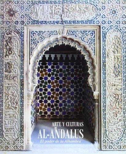 9788415253952: Arte y culturas de al-Andalus: el poder de la Alhambra