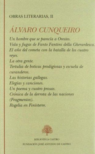 9788415255055: OBRAS LITERARIAS, II (CONTIENE: UN HOMBRE QUE SE PARECIA A ORESTE S, VIDA Y FUGAS DE FANTO FANTINI DELLA GHERARDESCA, EL AÑO DEL COMETA CON LA BATALLA DE LOS CUATRO REYES, LA OTRA GENTE, TERTULIA DE BO