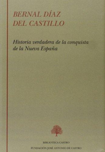9788415255154: Historia verdadera de la conquista de la Nueva España