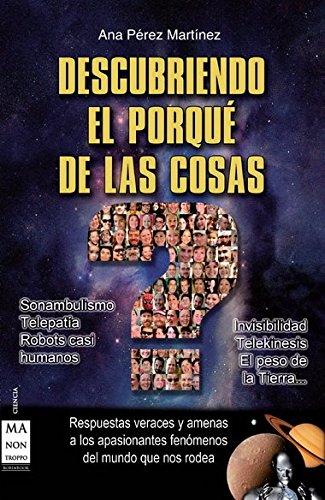 9788415256281: Descubriendo el porque de las cosas (Ciencia) (Spanish Edition)