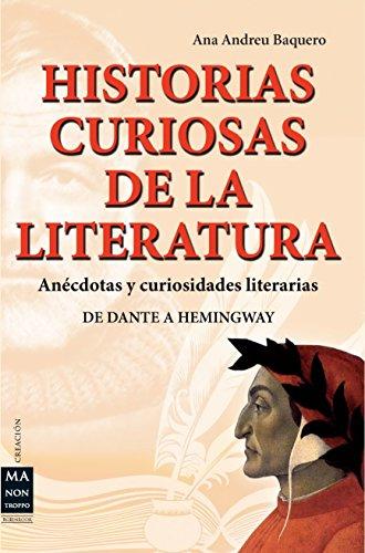 9788415256304: HISTORIAS CURIOSAS DE LA LITERATURA: Anécdotas y curiosidades literarias (Creacion)