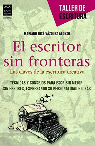 9788415256441: El escritor sin fronteras: Las claves de la escritura creativa (Taller de Escritura) (Spanish Edition)
