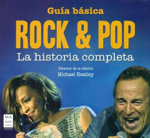9788415256571: Guía Básica Rock & Pop. La Historia Completa (Musica Ma Non Troppo)