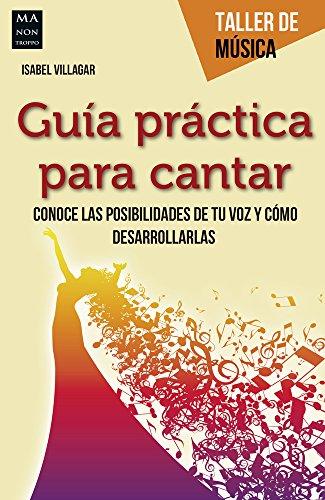 9788415256847: Guía práctica para cantar (Taller De Música)