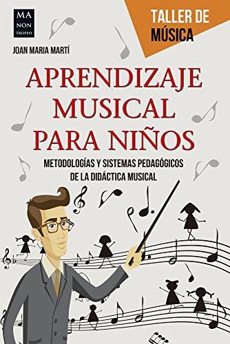 Aprendizaje Musical Para Niños: MartÍ, Joan Maria