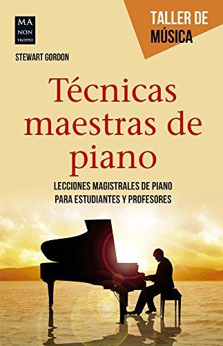 9788415256922: Técnicas maestras de piano (Taller de Música) (Spanish Edition)