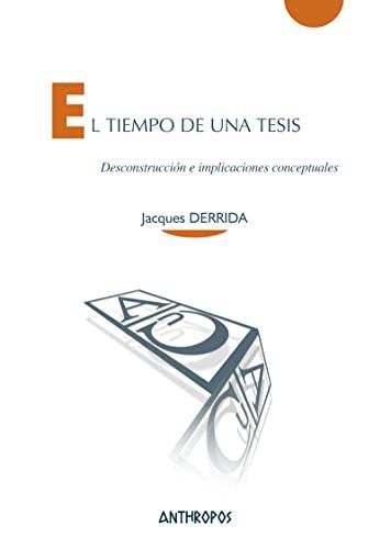 El tiempo de una tesis (9788415260257) by Jacques Derrida