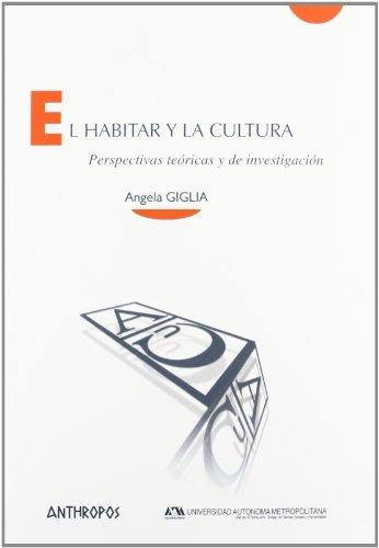 9788415260424: El Habitar Y La Cultura (Cuadernos (anthropos))