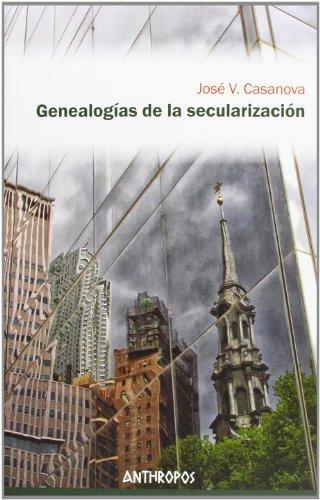 9788415260547: Genealogías De La Secularización (Att Ciencias Sociales)