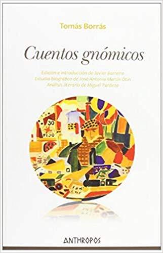 9788415260561: Cuentos Gnómicos (Att Literatura (anthropos))