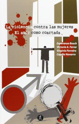 9788415260585: Violencia Contra Las Mujeres. El Amor Como Coartada (Divulga)
