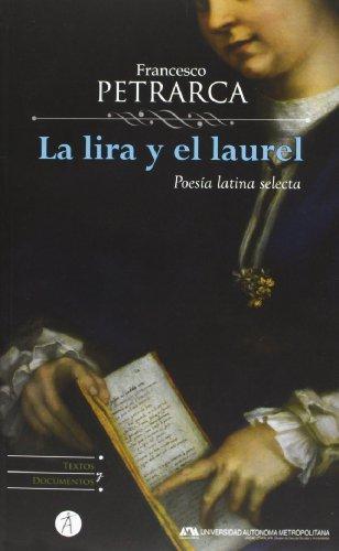 La Lira y El Laurel: Poesia Latina: Professor Francesco Petrarca