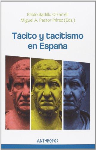 9788415260783: Tácito y tacitismo en España (Autores, Textos y Temas. Humanismo)