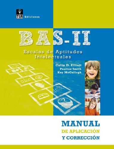 9788415262183: BAS-II, Escalas de Aptitudes Intelectuales - Manual de aplicación y corrección