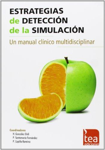 9788415262497: Estrategias de detección de la simulación: Un manual clínico multidisciplinar