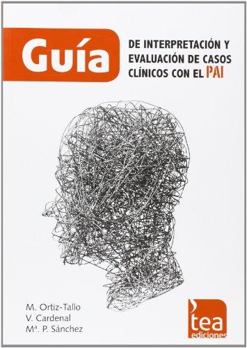 9788415262602: Guía de interpretación y evaluación de casos clínicos con el PAI