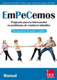 9788415262909: EMPECEMOS, Programa para la intervención en problemas de conducta infantiles