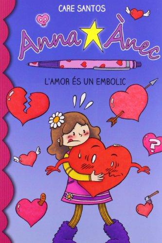 9788415267928: L'Amor És Un Embolic (Anna Ànec)