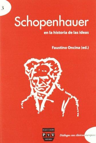 9788415271086: Schopenhauer en la historia de las ideas