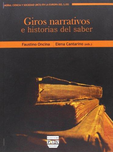 9788415271406: GIROS NARRATIVOS E HISTORIAS DEL SABER