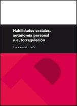 9788415274124: Habilidades sociales, autonomía personal y autorregulación (Textos Docentes)