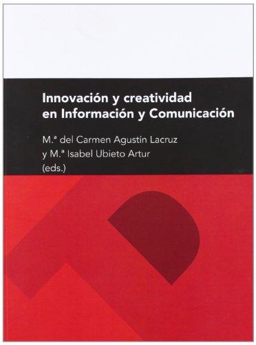 9788415274261: Innovacion Y Creatividad En Informacion Y CO