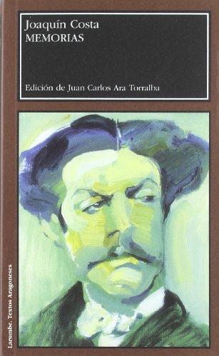 9788415274759: Memorias de Joaquín Costa