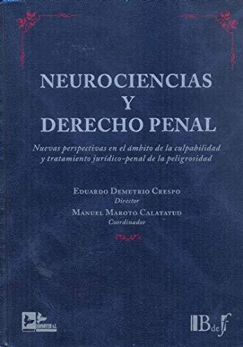 9788415276159: Neurociencias y derecho penal: nuevas perspectivas en el ambito de laculpabilidad y tratamiento...