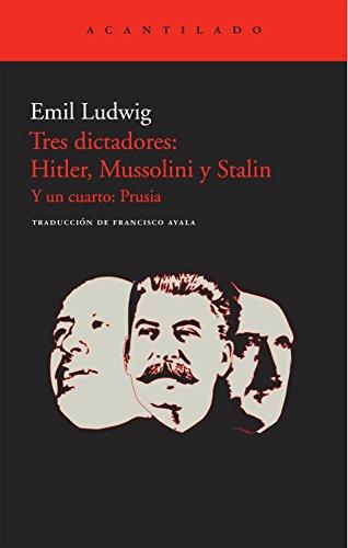9788415277132: Tres dictadores: Hitler, Mussolini y Stalin
