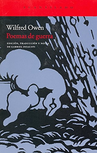 Poemas de guerra / War poems (Spanish Edition) (841527730X) by Wilfred Owen