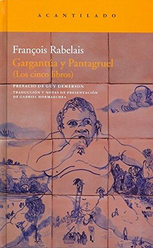 9788415277439: Gargantúa y Pantagruel: Los cinco libros (Narrativa del Acantilado)