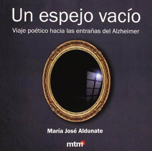 Un espejo vacío: Aldunate, María José