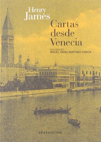 Cartas desde Venecia (Paperback): Henry James