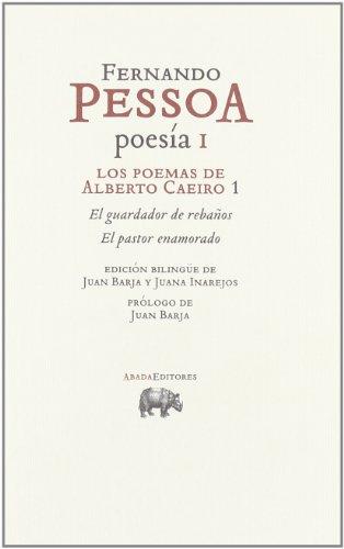 Los poemas de Alberto Caeiro 1 : Pessoa, Fernando